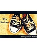 Shoe Business Trick