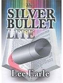 Silver Bullet Lite Trick