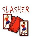Slasher Trick