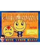Smiling Assassin Trick