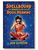 Spellbound: The Wonder-filled Life of Doug Henning Book
