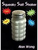 Squeaky Salt Shaker Trick