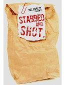Stabbed & Shot Trick