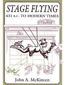 Stage Flying: 431 B.C. to Modern Times Book