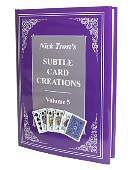 Subtle Card Creations of Nick Trost - Volume 5  Book