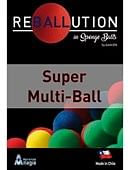 Super Multi Ball Trick