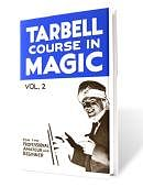 Tarbell Course in Magic - Volume 2 Book