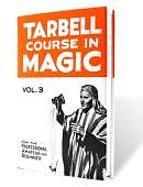 Tarbell Course in Magic - Volume 3 Book
