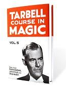 Tarbell Course in Magic - Volume 5 Book