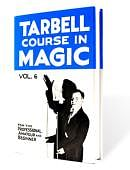 Tarbell Course in Magic - Volume 6 Book