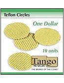 Teflon circles Dollar size Trick