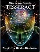 TESSERACT magic by Mike Powers