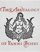 The Aretalogy of Vanni Bossi Book