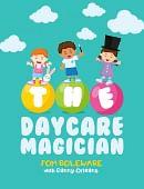 The Daycare Magician magic by Tom Boleware