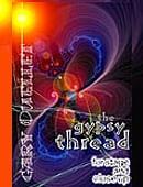 The Gypsy Thread (Gary Ouellet) DVD