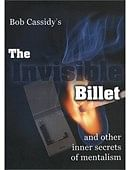 The Invisible Billet