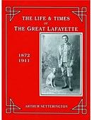 The Life and Times of The Great Lafayette Book