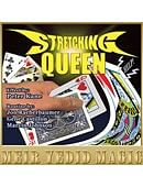 The Stretching Queen Trick