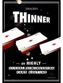 Thinner Trick (pre-order)