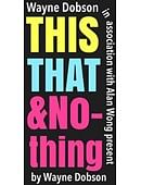 This, That & Nothing Trick