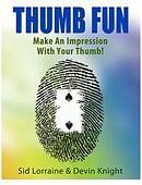 Thumb fun Sid Lorraine and Devin Knight Trick