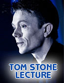 Tom Stone Lecture