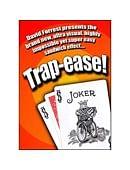 Trap-Ease Trick
