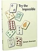 Try The Impossible Book Book