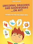 Unicorns, Dragons and Bookworms…Oh My! Magic download (ebook)