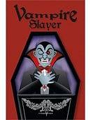 Vampire Slayer Trick