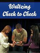 Waltzing Cheek to Cheek Magic download (video)